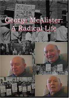 George McAlister: A Radical Life DVD ~ George McAlister, http://www.amazon.com/dp/B000KQGNTG/ref=cm_sw_r_pi_dp_MbGCtb0EZXHJJ