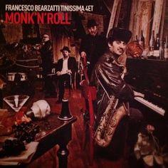 Now playing @Pitars:  Monk'n'roll by Francesco #Bearzatti Tinissima quartet