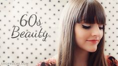 Sixties-inspired makeup tutorial over on our blog!
