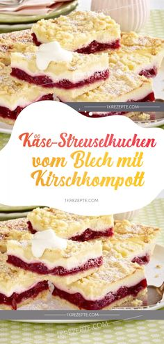crumble cake from the tin with cherry compote- Käse-Streuselkuchen vom Blech mit Kirschkompott Cheese crumb cake from tin with cherry compote cacke compote - Easy Smoothie Recipes, Snack Recipes, Snacks, Food Cakes, Torte Au Chocolat, Cherry Compote, Pumpkin Spice Cupcakes, Fall Desserts, Ice Cream Recipes