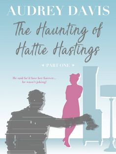 The Haunting of Hattie Hastings Part One: A ghostly, gloriously witty feel-good romance with a liberal dose of comedy. by [Davis, Audrey] Free Kindle Books, Free Ebooks, Ex Husbands, Fiction Books, Feel Good, Books To Read, Comedy, Jokes, Romance