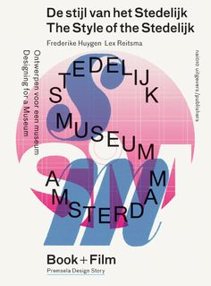 "The ""Style of the Stedelijk"" - Design.nl"