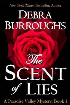 Debra Burroughs The Scent of Lies