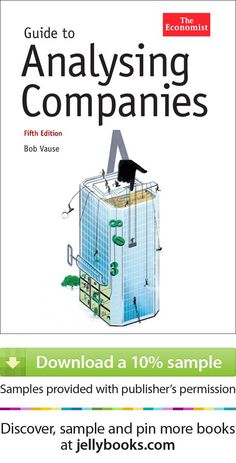 'Guide To Analysing Companies' by Bob Vause - Download a free ebook sample and give it a try! Dont forget to share it, too.