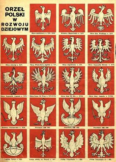 Evolution of the Polish Eagle's design from century to the year The White Eagle (in Polish: Orzeł Biały) is the national coat of arms of Poland. It is a stylized white eagle with a golden beak and talons, and wearing a golden crown, in a red shield. Poland History, Polish Language, Visit Poland, Polish Folk Art, Eagle Design, Polish Recipes, Arte Popular, My Heritage, Coat Of Arms