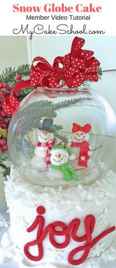 Fun and Festive Snowman Snow Globe Cake Video Tutorial by MyCakeSchool.com!