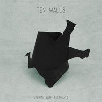 Walking With Elephants by Ten Walls on SoundCloud