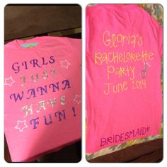 Gloria's bachelorette party shirts made with puff paint