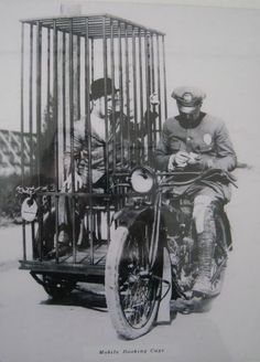1920s Harley Davidson Mobile Booking Cage. Something tells me there'd be problems with this idea.