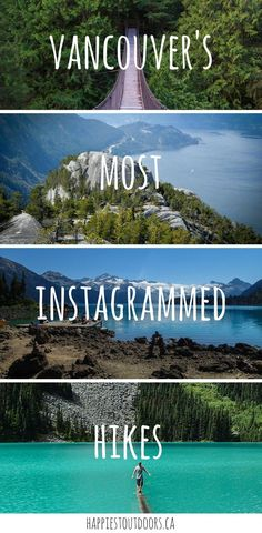 Vancouver's most Instagrammed hikes. 10 beautiful hikes near Vancouver to up your Instagram game, complete with tips for where to stop for the best photos. The most photogenic hikes near Vancouver - perfect for Instagram.