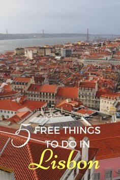 5 Free Things to do in Lisbon, Portugal with kids