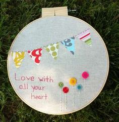 Hoop art love. This would be cute in a picture frame too.