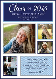 Personalized Graduation Announcement from Elle-o-font! bible verse on the corner is a great idea!!!!!