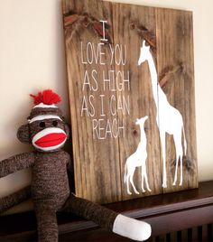 Giraffe Nursery Sign - I Love You As High As I Can Reach - Jungle Animal Nursery Sign - Nursery Decor - Giraffe Sign - Wood Giraffe Sign by ThisHandPaintedHome on Etsy https://www.etsy.com/listing/264728137/giraffe-nursery-sign-i-love-you-as-high