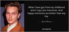 Discover River Phoenix famous and rare quotes. Share River Phoenix quotations about animals, acting and character. River Phoenix Quotes, River Quotes, River Phoneix, Young Leonardo Dicaprio, Wisdom Quotes, Poem Quotes, Pretty Words, Quote Aesthetic, Peace And Love