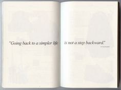 """ Going back to a simpler life is not a step backward """