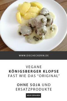 vegane Königsberger Klopse Rezept DieCheckerin #rezept #foodporn #vegan #veganisiert #hausmannskost #sojafrei
