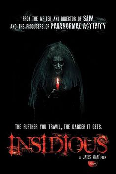 Insidious. Scared the shit out of me. That music at the beginning! Trauma!