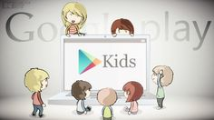 Cheer Up Kids, Google Gonna Launch A Kids App Section On Play Store Later This Month