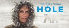 The Breathing Hole featuring Jani Lauzon World Premiere: Stratford Festival 2017 Franklin Expedition, Stratford Festival, Festival 2017, First Contact, Popular Culture, Films, Books, Image, Libros