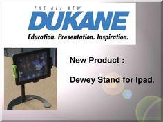 Dewey ipad stand by SchoolVision Inc. via slideshare