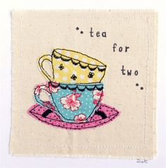 Tea cups greeting card, personalised machine embroidered stitched fabric applique. Time for tea for two, you're my cup of tea