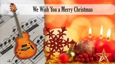 Partitura y Tablatura We Wish You a Merry Christmas Guitarra acústica