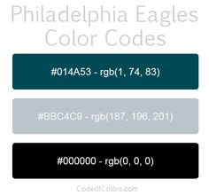 Team Colors of the Philadelphia Eagles. Hexadecimal and RGB Codes for the Philadelphia Eagles Logo. Hex and RGB Color Palette Schemes for the Philadelphia Eagles Jerseys. What colors are the Philadelphia Eagles? Rgb Color Codes, Paint Color Codes, Philadelphia Eagles Colors, Eagles Man Cave Ideas, Man Cave Paintings, Nfl Team Colors, Football Bedroom, Eagles Team, Eagle Painting