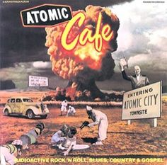 Various : Atomic Cafe -- Radioactive Rock N Roll, Blues, Country, & Gospel (LP, Vinyl record album) Global Weather, Exploration, Atomic Age, World Music, Horror Films, Various Artists, Comic Covers, Soundtrack, Rock N Roll