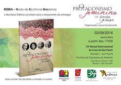"""02/09 ♥ Lançamento da Antologia """"O Protagonismo feminino em verso e prosa"""" na Bienal Internacional do Livro ♥ SP ♥  http://paulabarrozo.blogspot.com.br/2016/08/0209-lancamento-da-antologia-o.html"""
