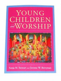 Sonja Stewart and Jerome Berryman wrote Young Children and Worship as an exciting method for introducing three- to seven-year-olds to the wonder of worship. Helping Children, Young Children, Godly Play, Youngest Child, Seven Years Old, Religious Education, Montessori Materials, Sunday School Crafts, Storytelling