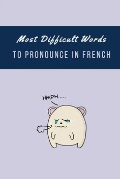 Learn how to properly say some of the most difficult to pronounce French words (FREE AUDIO AVAILABLE). https://www.talkinfrench.com/difficult-pronounce-french-part-1/
