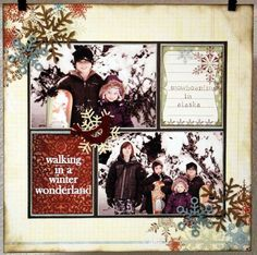 Layout: Walking in a Winter Wonderland Most items used have been discontinued, but could use other papers, etc.