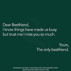"""""""Dear Bestfriend, you're being missed"""" Republished, by @mitzy_soni 
