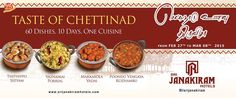 Chettinad Unavu Thiruvizha !! From Feb 27th to March 8th. 60 Dishes, 10 Days, one Cuisine !!! Taste the rich, aromatic #chettinad‬_cuisine  at #Srijanakiram_Hotels