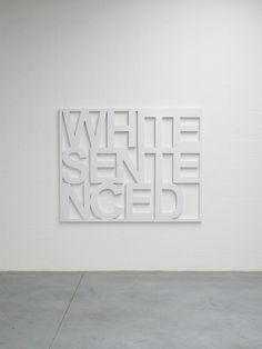 White Sentenced - andywauman