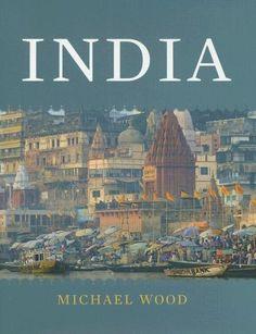 India.......... Michael Wood: Books