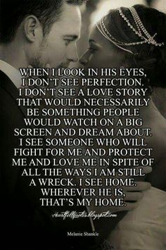 ♡♡ Cute Quotes, Great Quotes, Quotes To Live By, Inspirational Quotes, Perfect Man Quotes, Anniversary Quotes, Liking Someone Quotes, Youre My Person, Love My Husband