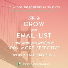 Zero to 600 in 30 days: How to grow your email list quickly with Content Upgrades — FEMTREPRENEUR