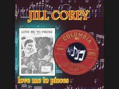 jill corey - love me to pieces