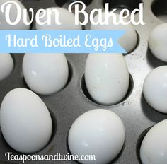 Hard Boiled Eggs in the Oven. Just in time for Easter