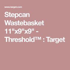"Stepcan Wastebasket 11""x9""x9"" - Threshold™ : Target silver"