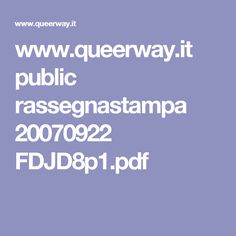 www.queerway.it public rassegnastampa 20070922 FDJD8p1.pdf