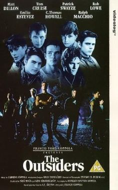 The Outsiders i love this movie
