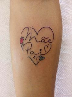 Frase Mamá Y Papá Tattoos Pinterest Tattoos Tattoos For