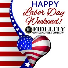 Happy Labor Day Weekend from Fidelity National Title Company (Colorado)