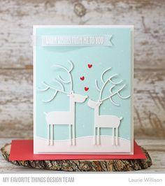 Stamps: Dashing Deer Die-namics: Deer Love, Stitched Snow Drifts, Essential Fishtail Sentiment Strips  Laurie Willison  #mftstamps