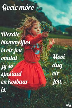 Morning Greetings Quotes, Good Morning Messages, Good Morning Wishes, Day Wishes, Morning Images, Goeie More, Afrikaans Quotes, Good Night Quotes, Special Quotes