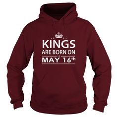 Birthday may 16 kings are born in ,tshirt, hoodie shirt vneck shirt sweat ,shirt for womens and men ,birthday, queens birthday may 16 kings husband ,wife - Tshirt