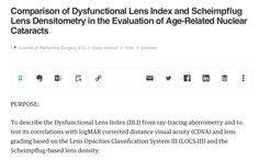 http://www.healio.com/ophthalmology/journals/jrs/2016-4-32-4/{682a7958-51ff-489a-9a34-2741e9f51463}/comparison-of-dysfunctional-lens-index-and-scheimpflug-lens-densitometry-in-the-evaluation-of-age-related-nuclear-cataracts